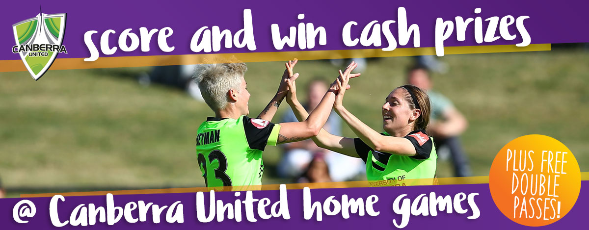 Score & Win at Canberra United Home Games!